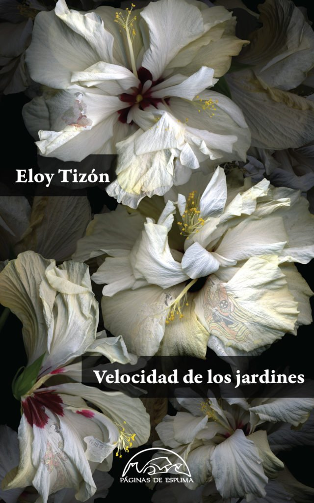 Velocidad de los jardines - Eloy Tizón