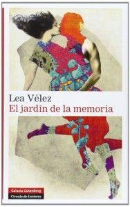 El jardin de la memoria-Lea Velez