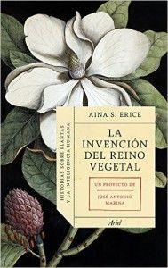La invencion del reino vegetal
