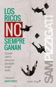 Los ricos no siempre ganan-Pizzigati
