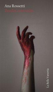Deudas contraidas-Ana Rossetti-La Bella Varsovia