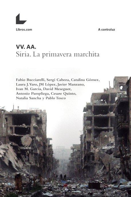 Siria la primavera marchita_01