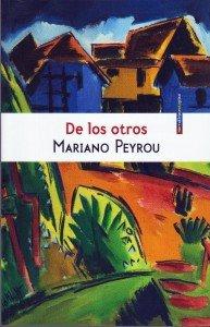 De los otros - Mariano Peyrou