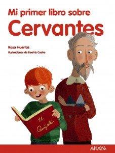 Mi primer libro sobre Cervantes