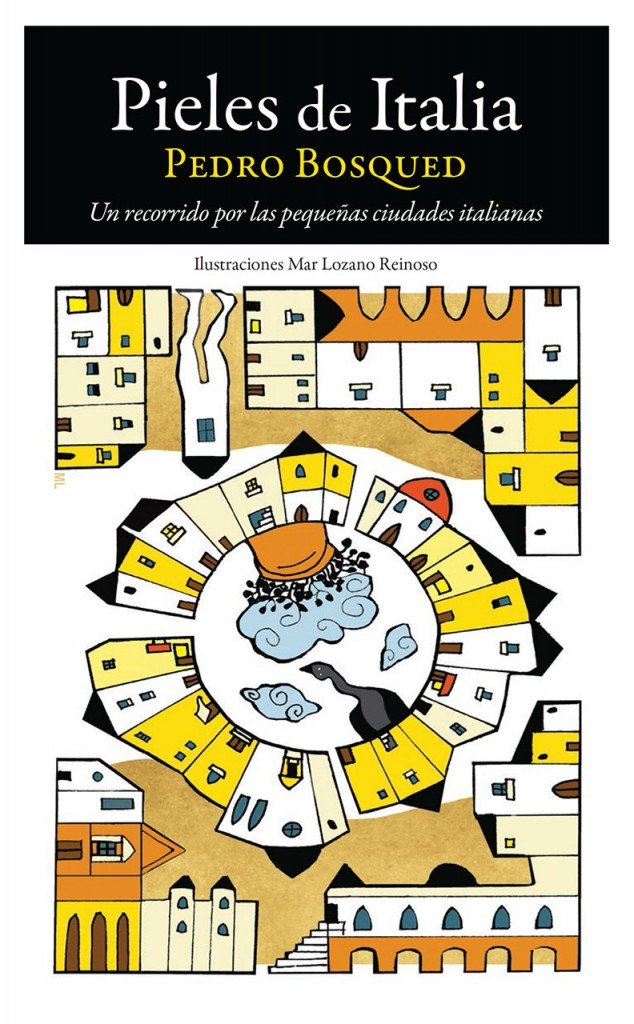Pieles de Italia- Pedro Bosqued
