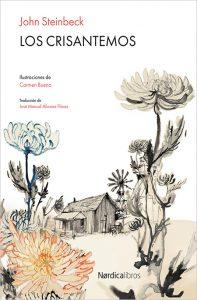 Los Crisantemos- Steinbeck - Nordica